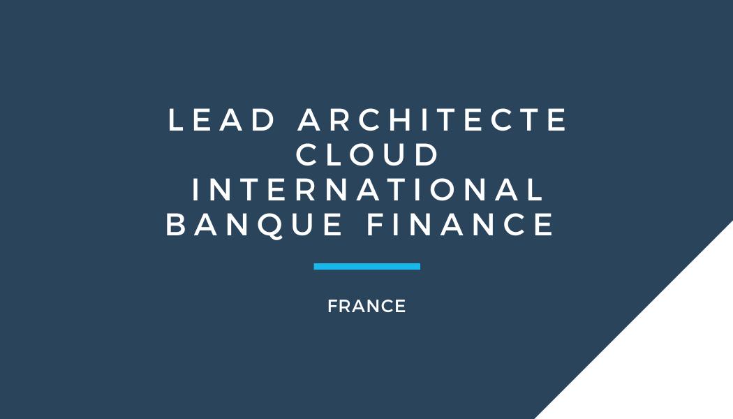 Lead Architecte Cloud